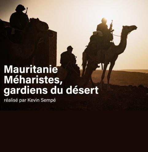 Mauritanie méharistes gardiens du désert
